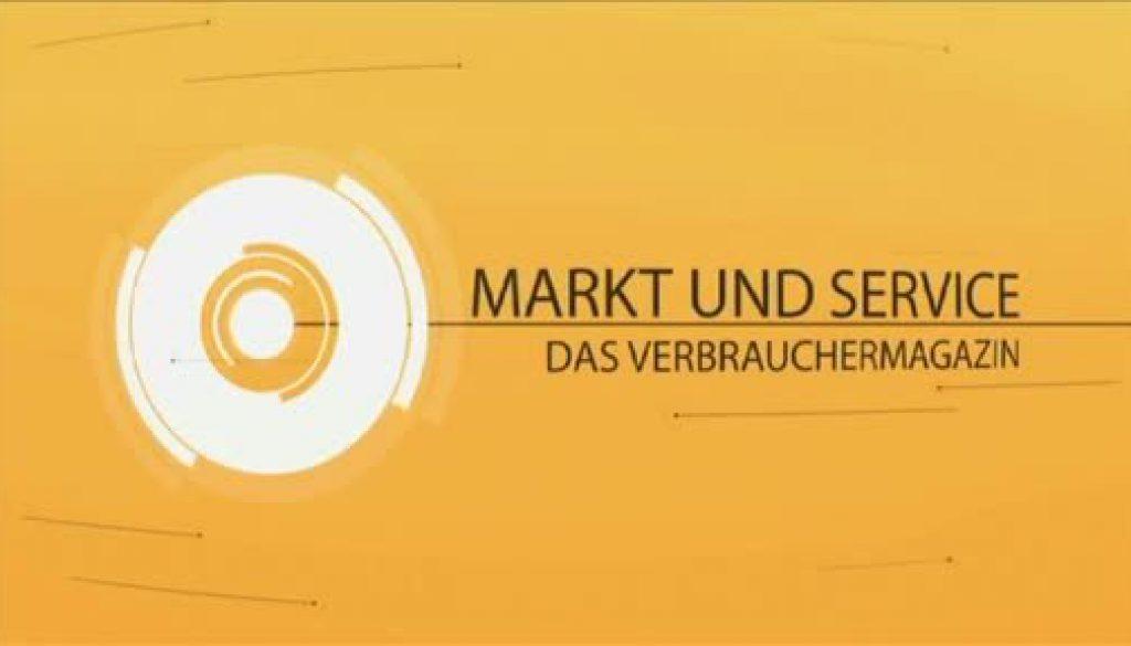 Markt und Service - das Verbrauchermagazin