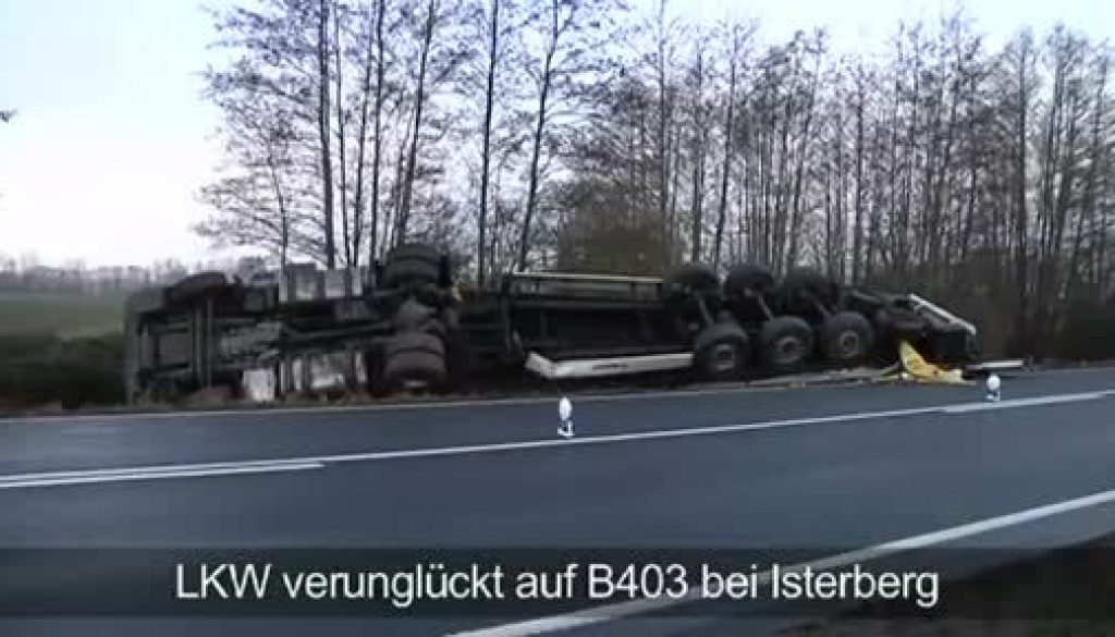 LKW verunglückt auf B403 bei Isterberg