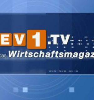 Das ev1.tv Wirtschaftsmagazin vom 14